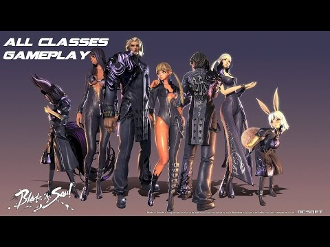 Blade and Soul - All Classes Gameplay