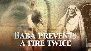 Baba Prevents A Fire Twice | Sai Baba Miracle