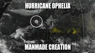 Hurricane Ophelia: Manmade Creation