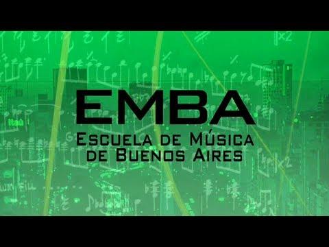 EMBA - Escuela de Música de Buenos Aires - Inscripción 2018
