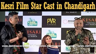 Exclusive : Kesari Star Cast in Chandigarh | Akshay Kumar | Parineeti | B Praak | Dainik Savera