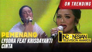 LYODRA FEAT KRISDAYANTI - \x5bCINTA\x5d | INDONESIAN TELEVISION AWARDS 2021