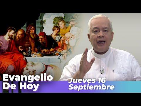 EVANGELIO  DE HOY, Jueves 16 De Septiembre De 2021 - Cosmovision