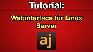 Tutorial: Ajenti Webinterface für Linux Root- und vServer [Deutsch] [Full-HD]