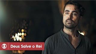 Deus Salve O Rei: capítulo 112 da novela, sexta, 18 de maio, na Globo.