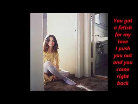 Selena Gomez (feat. Gucci Mane) - Fetish lyrics