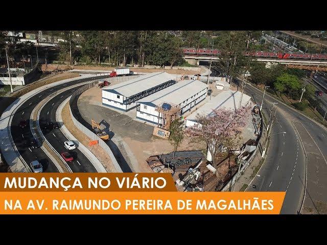Mudança no viário - Av. Raimundo Pereira de Magalhães