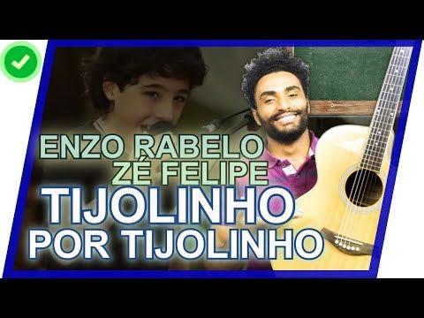 COMO TOCAR - Tijolinho por Tijolinho - Enzo Rabelo e Zé Felipe