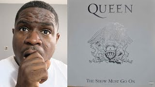 FIRST TIME HEARING - Queen - The Show Must Go On - REACTION
