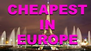 Top 10 Cheapest Places in Europe