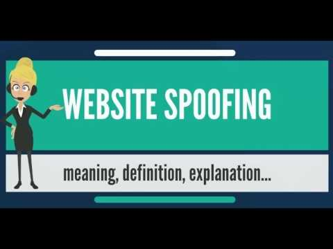 What is WEBSITE SPOOFING? What does WEBSITE SPOOFING mean? WEBSITE SPOOFING meaning