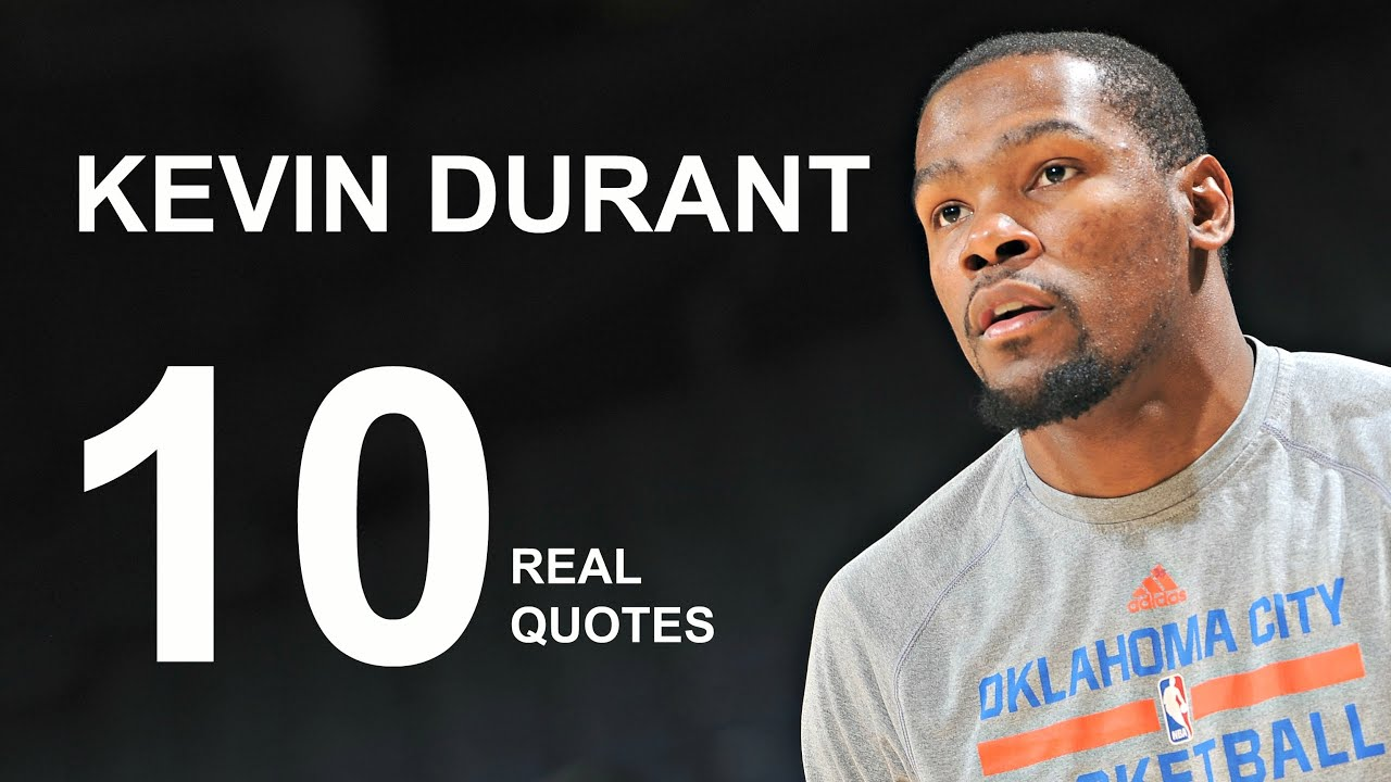 Kevin Durant Quote Glamorous Kevin Durant 10 Real Life Quotes On Success  Inspiring