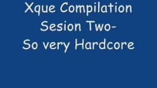 xque compilation 2003 session two so very hard core