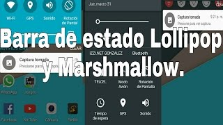 Barra de estado Lollipop y Marshmallow en cualquier Android. No Root.