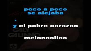 FRIO DE AUSENCIA KARAOKE COROS ORIGINALES GALY GALIANO