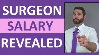 Surgeon Salary | How Much Money Does a Surgeon Make (Per Hour or Year)?