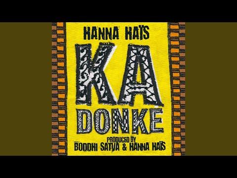 Ka Donké (Boddhi Satva Main Mix)