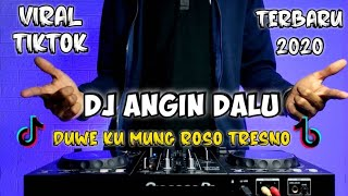 Download DJ ANGIN DALU (DJ DUWE KU MUNG ROSO TRESNO)VIRAL TIKTOK 2020  REMIX FULL BASS TERBARU