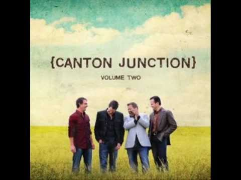 Canton Junction - Since Jesus Came Into My Heart