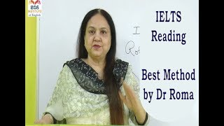 IELTS Reading (Best Methods) - By Dr Roma