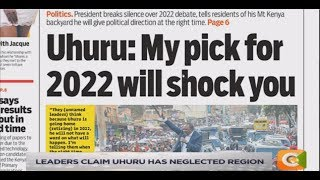 NEWS REVIEW | Uhuru and the Central Kenya 2022 political question