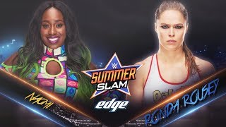 FULL MATCH - Ronda Rousey vs Naomi : WWE SummerSlam 2018