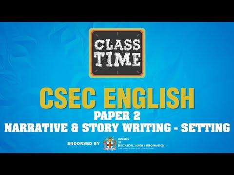 CSEC English | Paper 2 - Narrative & Story Writing - Setting  - June 24 2021