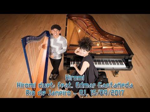 Hiromi - Hiromi duet: feat. Edmar Castañeda - 15/09/2017