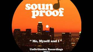 "Sound Proof - "" Me, Myself and I "" Hip Hop Instrumentals"