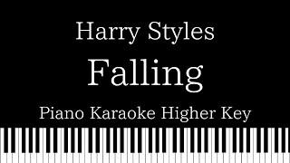 【Piano Karaoke Instrumental】Falling / Harry Styles【Higher Key】