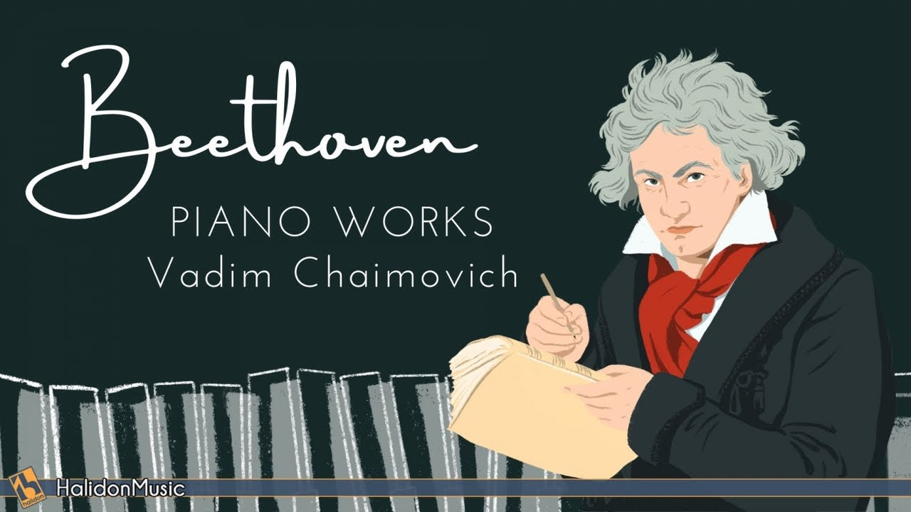 Beethoven: Piano Works (Vadim Chaimovich)
