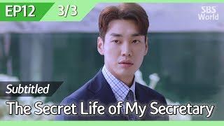 [CC/FULL] The Secret Life of My Secretary EP12 (3/3) | 초면에사랑합니다