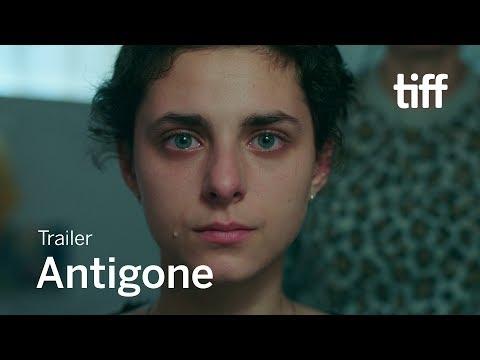ANTIGONE Trailer | TIFF 2019