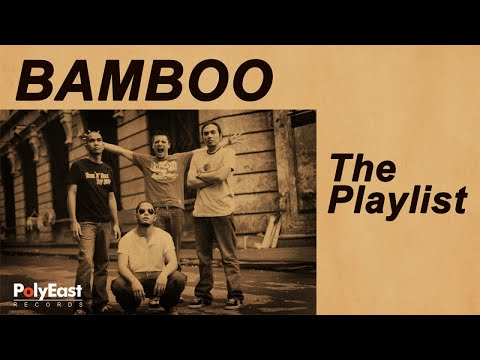 Bamboo - The Playlist
