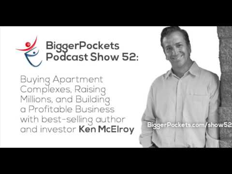 Buying Apartment Complexes, Raising Millions, and Building a Profitable Business | BP Podcast 52