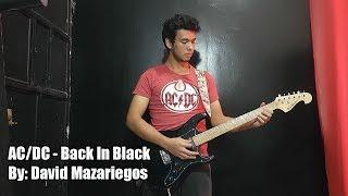AC/DC - Back In Black (Guitar Cover) By: David Mazariegos