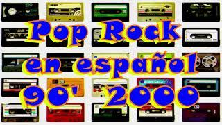 Pop Rock en español 90' 2000