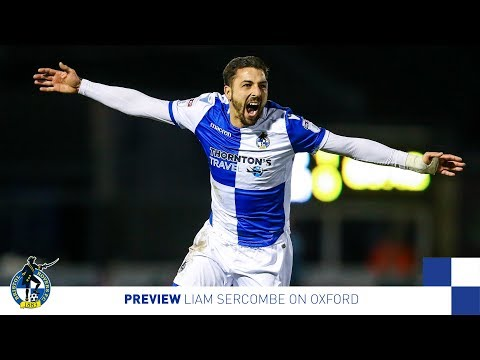 Preview: Liam Sercombe on Oxford