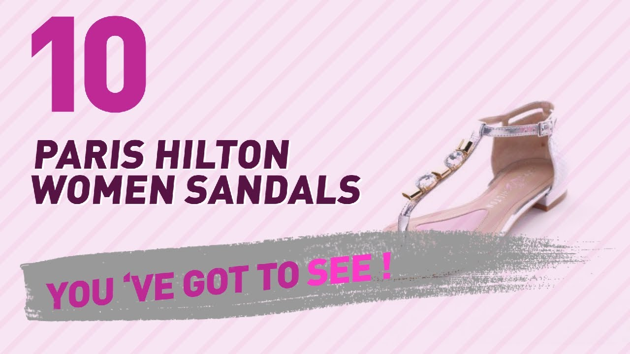 3d06bd0aa58417 Paris Hilton Women Sandals    New   Popular 2017 - YouTube