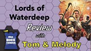 Lords of Waterdeep Review - with Tom and Melody Vasel