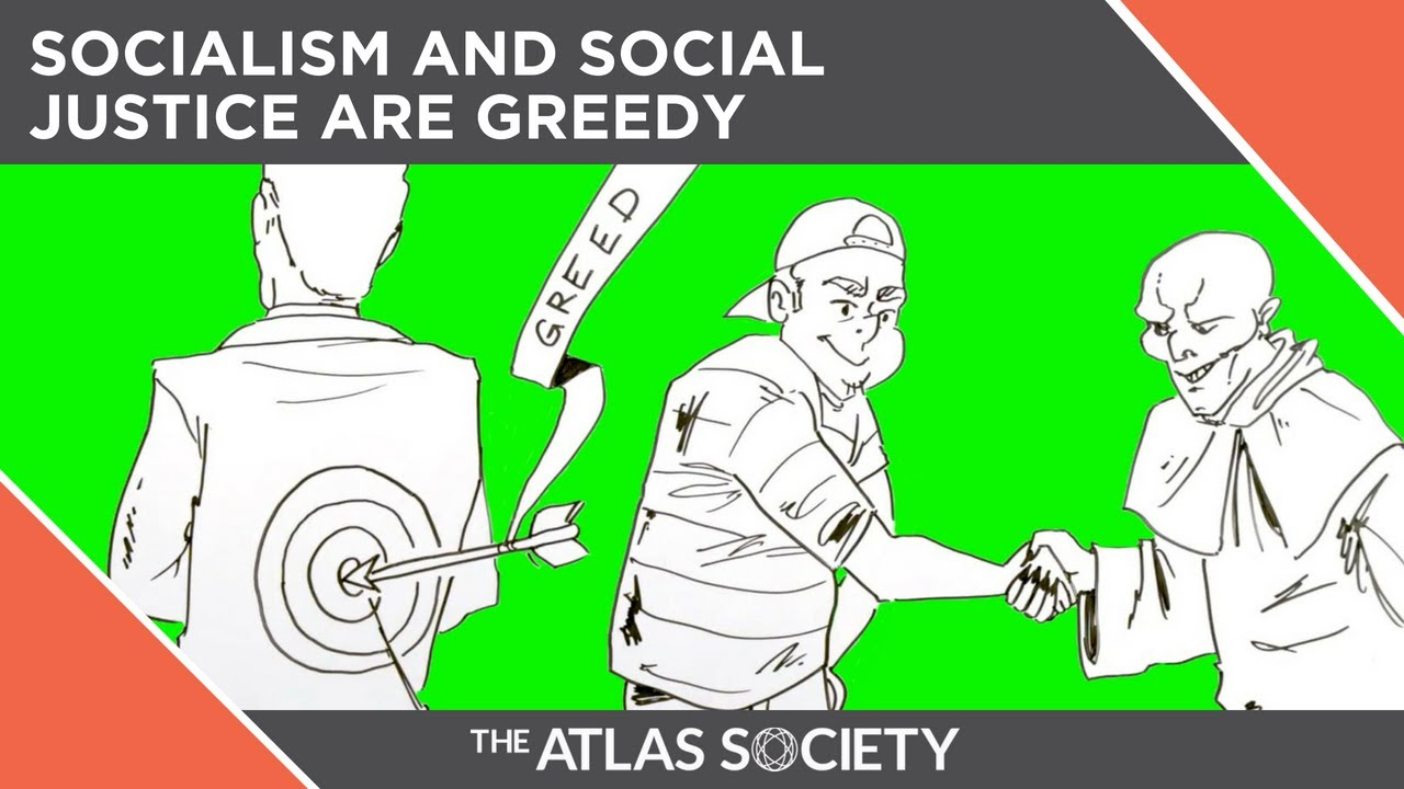 Socialism And Social Justice Are GREEDY!