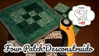 PATCHWORK: Técnica Four Patch Desconstruído – By Fê Atelier
