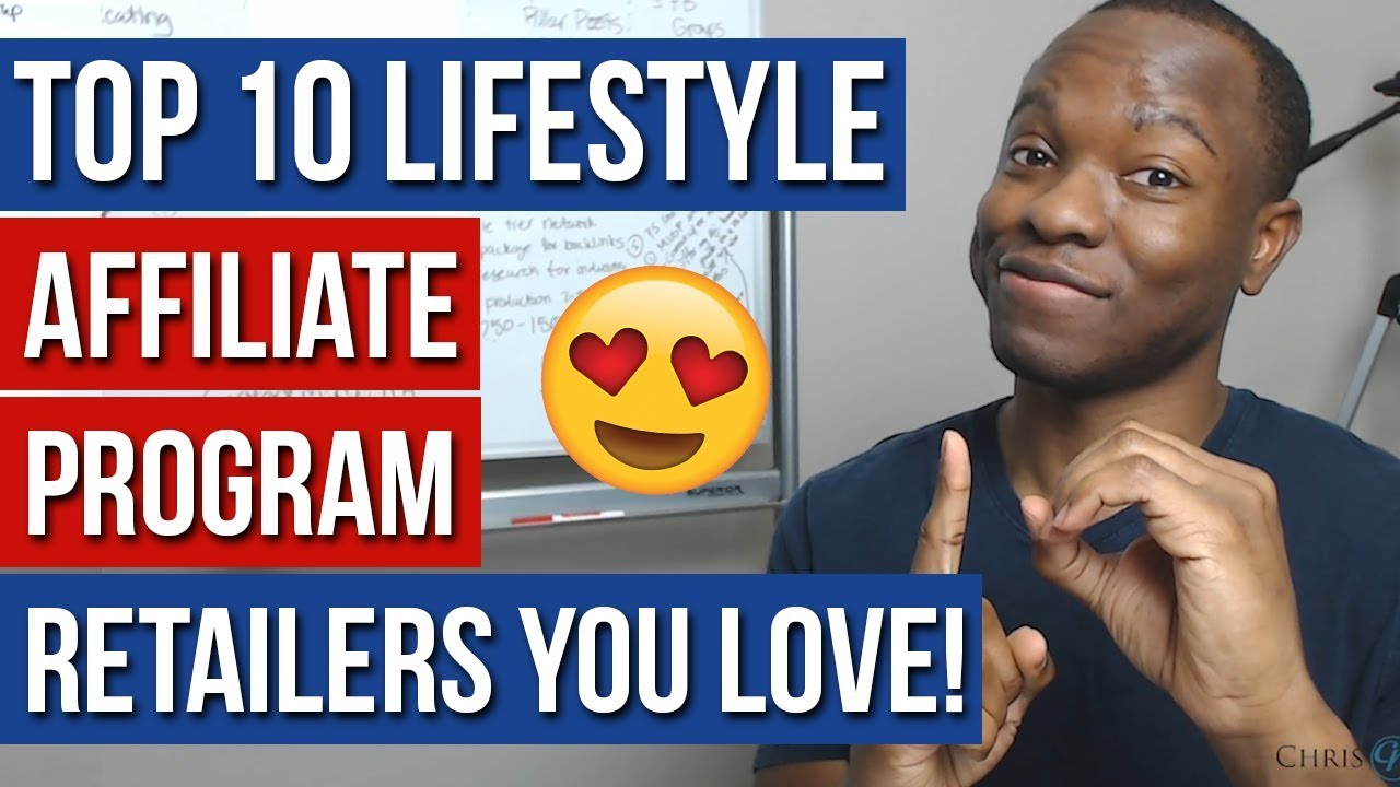How to Start Affiliate Marketing: Top 10 Lifestyle Affiliate Program Retailers You Love