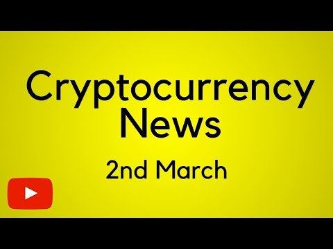 Cryptocurrency news 2nd March - Bitcoin Cardano Ontology Stellar