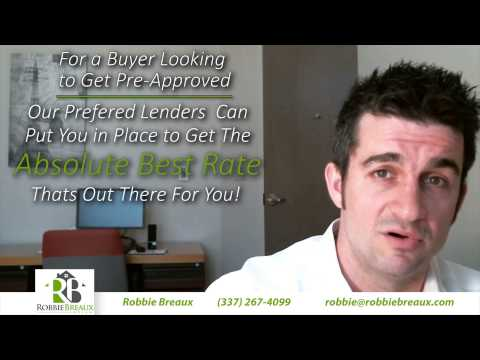 Lafayette, LA Real Estate - What Is The Most Important Step You Can Take When Buying A Home?