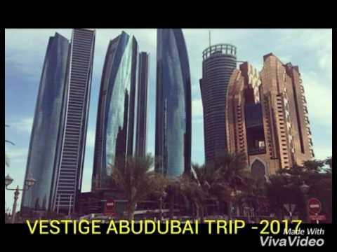 2017 Vestige abudubai Trip
