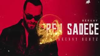 Berkay - Ben Sadece (SkennyBeatz Remix)