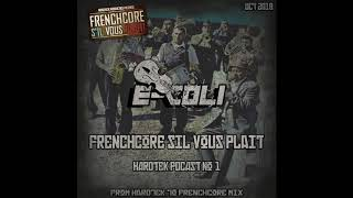 E-Coli - Balkan Hardtek to Frenchcore mix