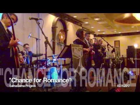 SAMASAMA PROJECT - Chance for Romance 02.11.2017