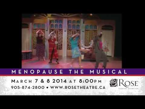 Menopause the Musical - Rose Theatre Brampton 2013/2014